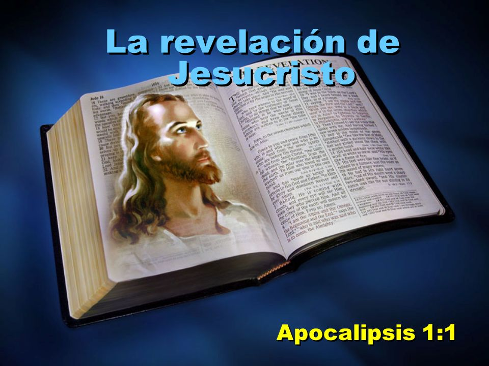 La revelación de Jesucristo Apocalipsis 1:1