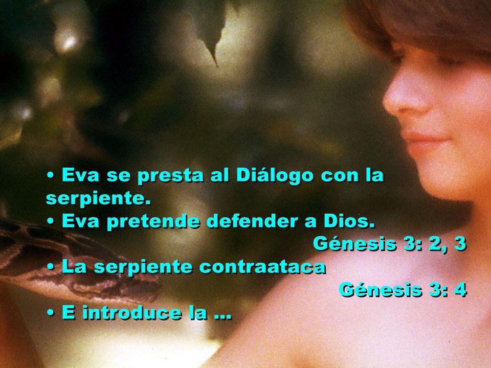 1. DIÁLOGO Génesis 3: 1 Génesis 3: 1 Diálogo iniciado por la serpiente Diálogo que tenía que ver con el carácter de Dios: Amor Justicia Libertad Diálo
