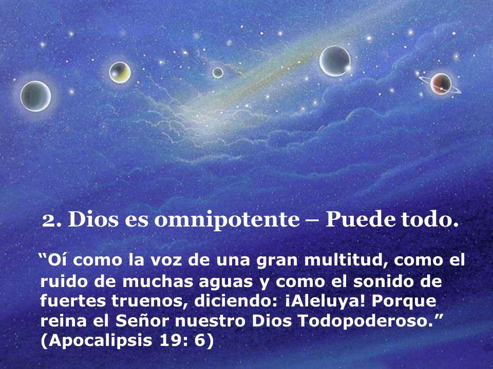 3.Dios es omnipresente – Está en todas partes.