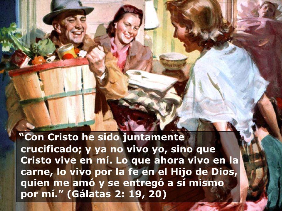 Con Cristo he sido juntamente crucificado; y ya no vivo yo, sino que Cristo vive en mí. Lo que ahora vivo en la carne, lo vivo por la fe en el Hijo de