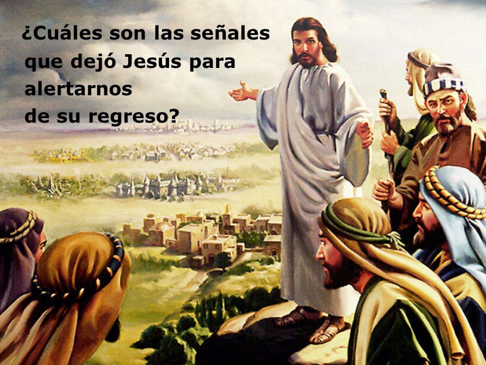 ¿Cuáles son las señales que dejó Jesús para alertarnos de su regreso?