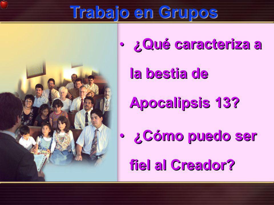 ¿Qué caracteriza a la bestia de Apocalipsis 13? ¿Cómo puedo ser fiel al Creador? ¿Qué caracteriza a la bestia de Apocalipsis 13? ¿Cómo puedo ser fiel