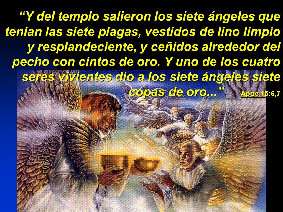 Y del templo salieron los siete ángeles que tenían las siete plagas, vestidos de lino limpio y resplandeciente, y ceñidos alrededor del pecho con cint