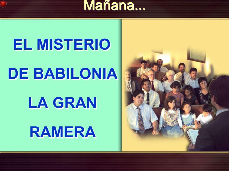 Mañana... EL MISTERIO DE BABILONIA LA GRAN RAMERA