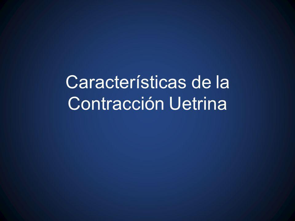 Características de la Contracción Uetrina