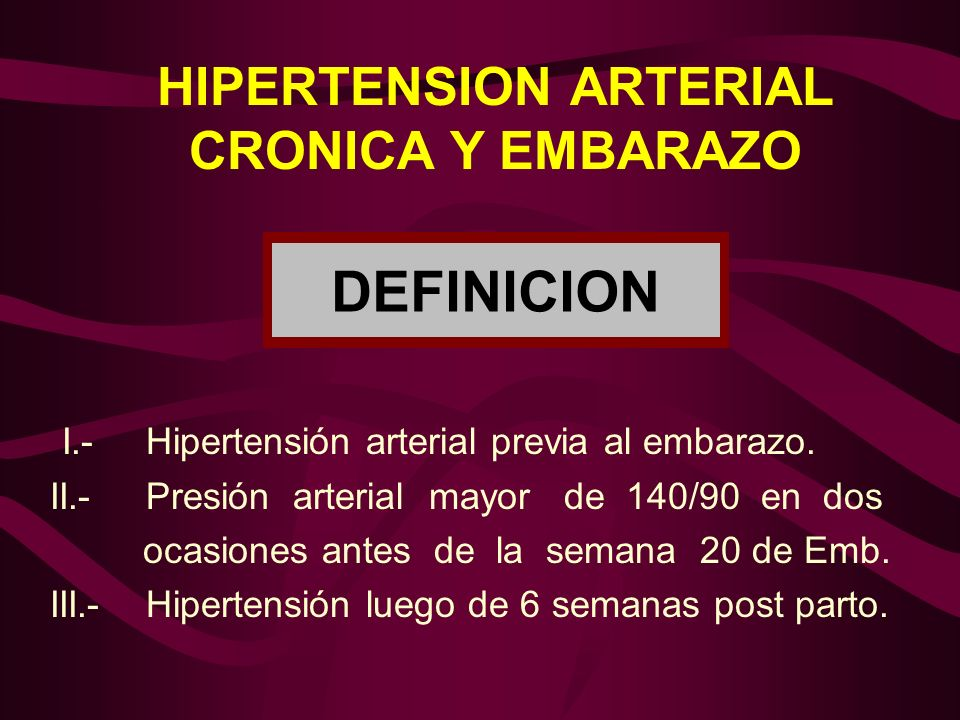 HIPERTENSION CRONICA Y EMBARAZO 1.Raza blanca o negra, obesa, diabética, nefrópata.