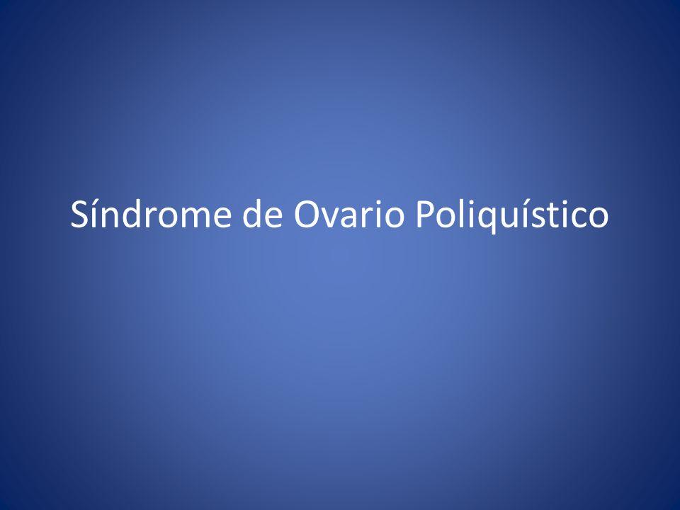 Síndrome de Ovario Poliquístico