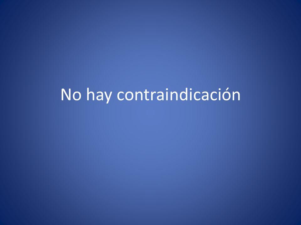 No hay contraindicación