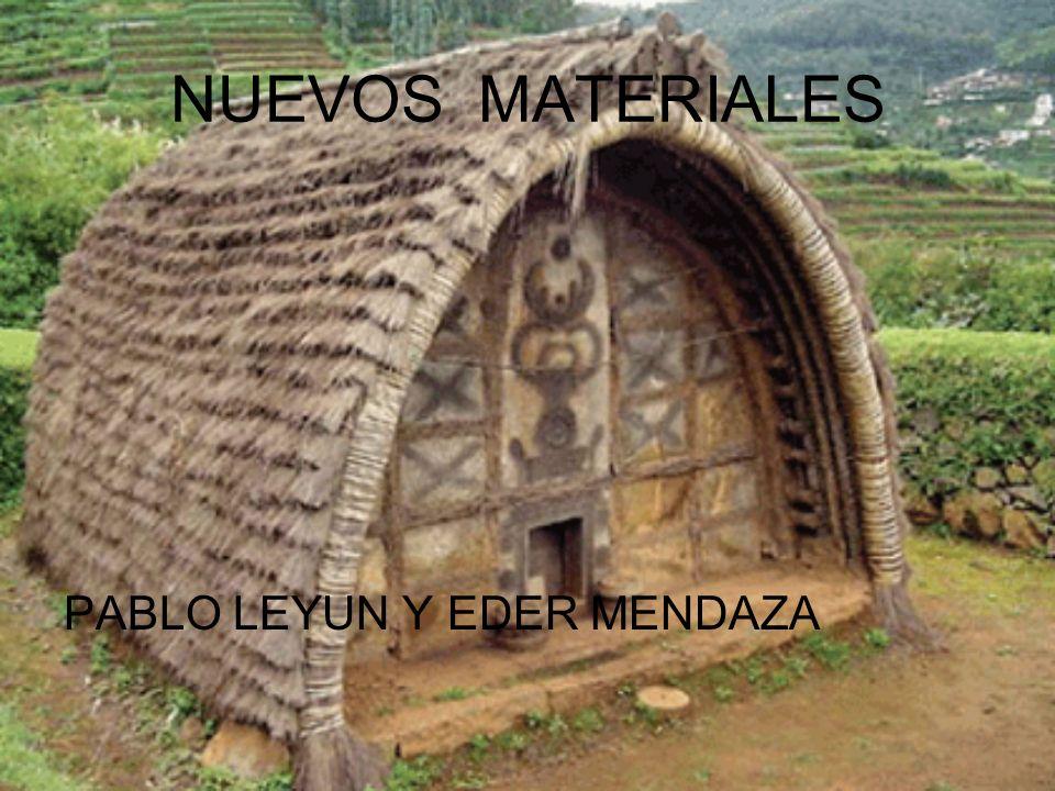 NUEVOS MATERIALES PABLO LEYUN Y EDER MENDAZA
