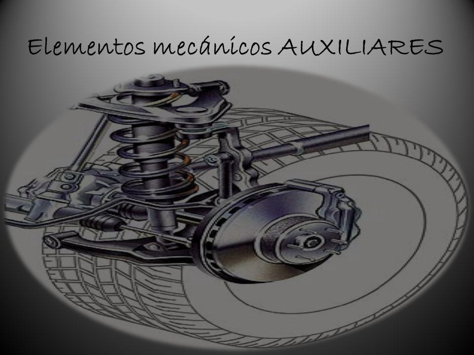 Elementos mecánicos AUXILIARES