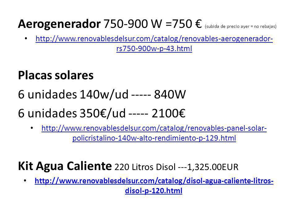 Aerogenerador 750-900 W =750 (subida de precio ayer = no rebajas) http://www.renovablesdelsur.com/catalog/renovables-aerogenerador- rs750-900w-p-43.ht