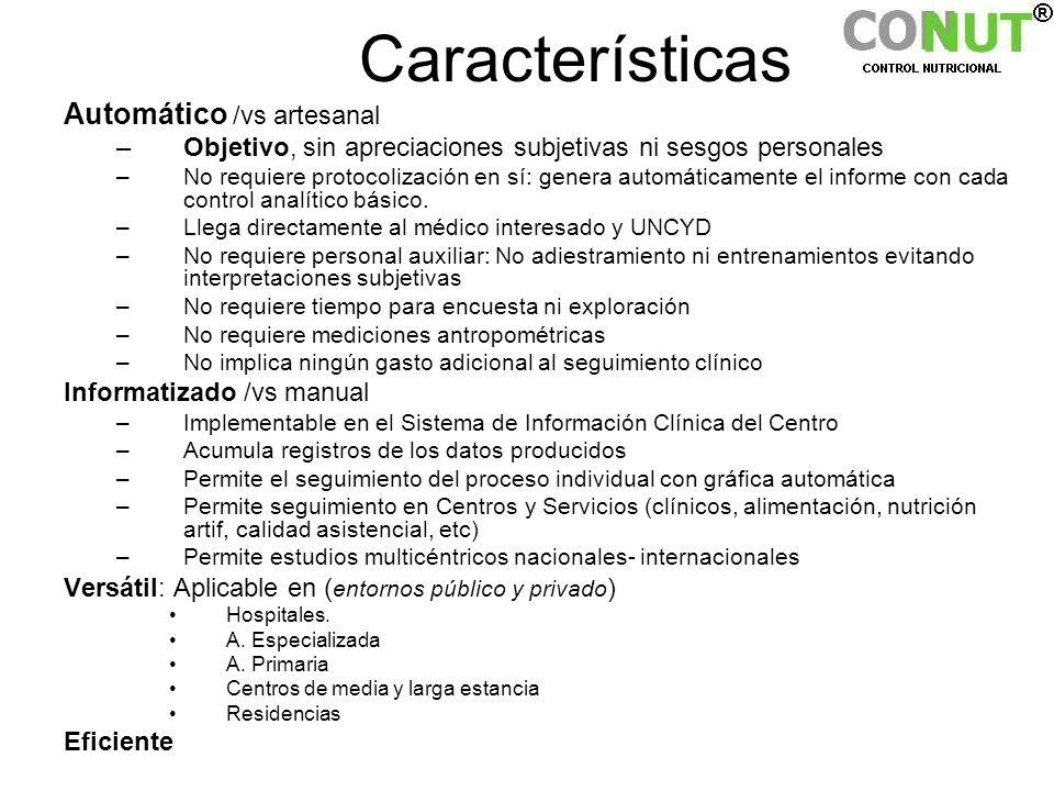 Características Automático /vs artesanal –Objetivo, sin apreciaciones subjetivas ni sesgos personales –No requiere protocolización en sí: genera autom