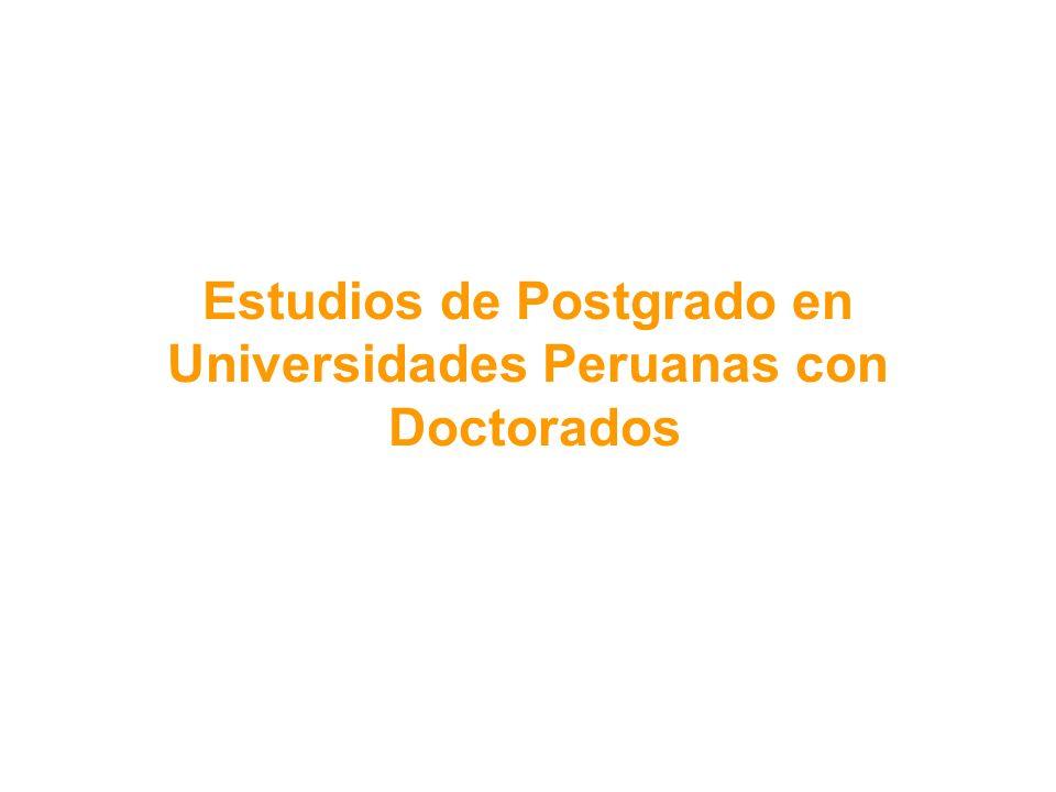 Estudios de Postgrado en Universidades Peruanas con Doctorados