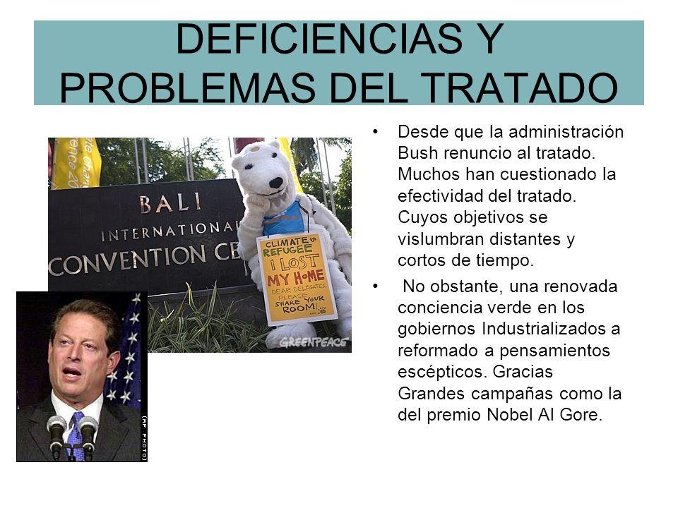 DEFICIENCIAS Y PROBLEMAS DEL TRATADO Desde que la administración Bush renuncio al tratado.