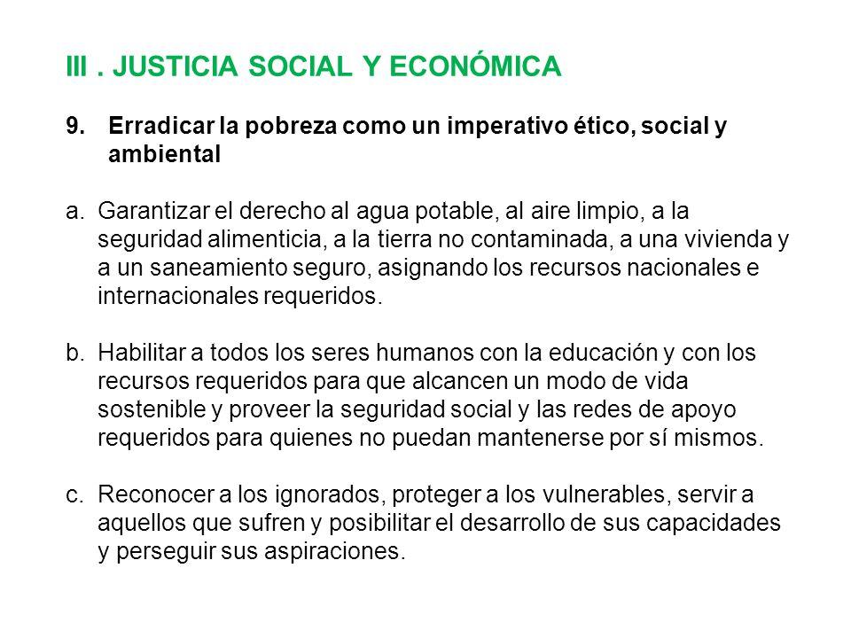 III. JUSTICIA SOCIAL Y ECONÓMICA 9.Erradicar la pobreza como un imperativo ético, social y ambiental a.Garantizar el derecho al agua potable, al aire