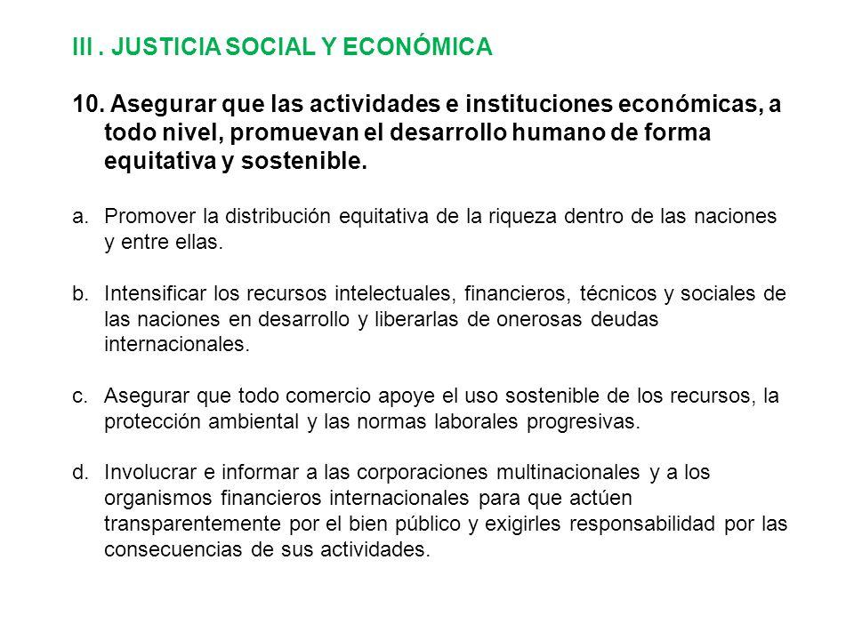III. JUSTICIA SOCIAL Y ECONÓMICA 10.