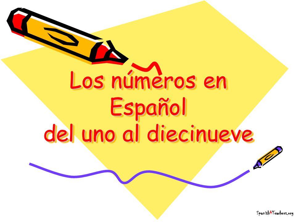 Los números en Español del uno al diecinueve Spanish4Teachers.org