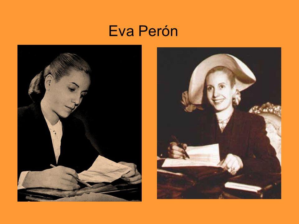 Cumpleaños: el 7 de mayo 1919 Otro nombre: María Eva Duarte de Perón Es de: Argentina Marido: Juan Domingo (presidente de Argentina en 1946) Ayuda a mujeres Hay una musical sobre su vida (con Madonna)