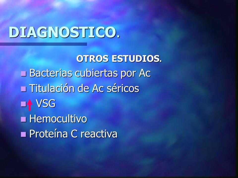DIAGNOSTICO.PARÁMETROS CLÍNICOS Y BIOLÓGICOS : · Fiebre elevada sin foco > 38,5º.