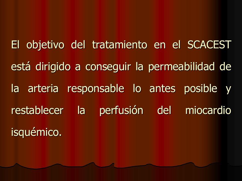 El objetivo del tratamiento en el SCACEST está dirigido a conseguir la permeabilidad de la arteria responsable lo antes posible y restablecer la perfu