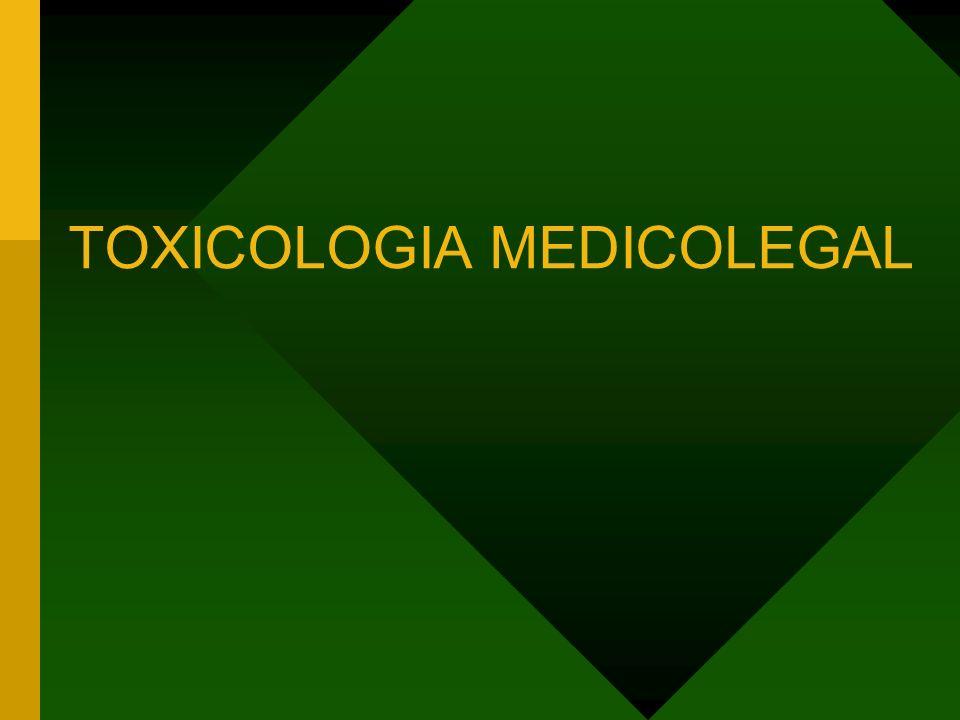TOXICOLOGIA MEDICOLEGAL