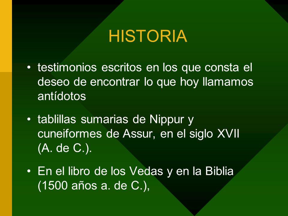 HISTORIA testimonios escritos en los que consta el deseo de encontrar lo que hoy llamamos antídotos tablillas sumarias de Nippur y cuneiformes de Assu