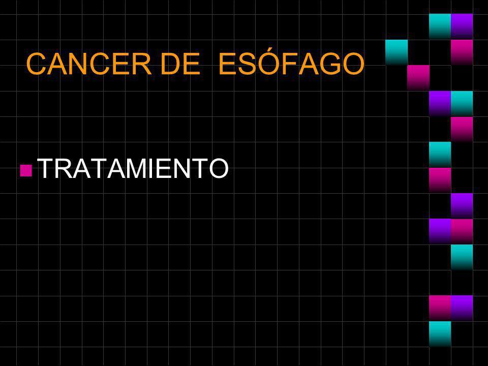 CANCER DE ESÓFAGO n TRATAMIENTO
