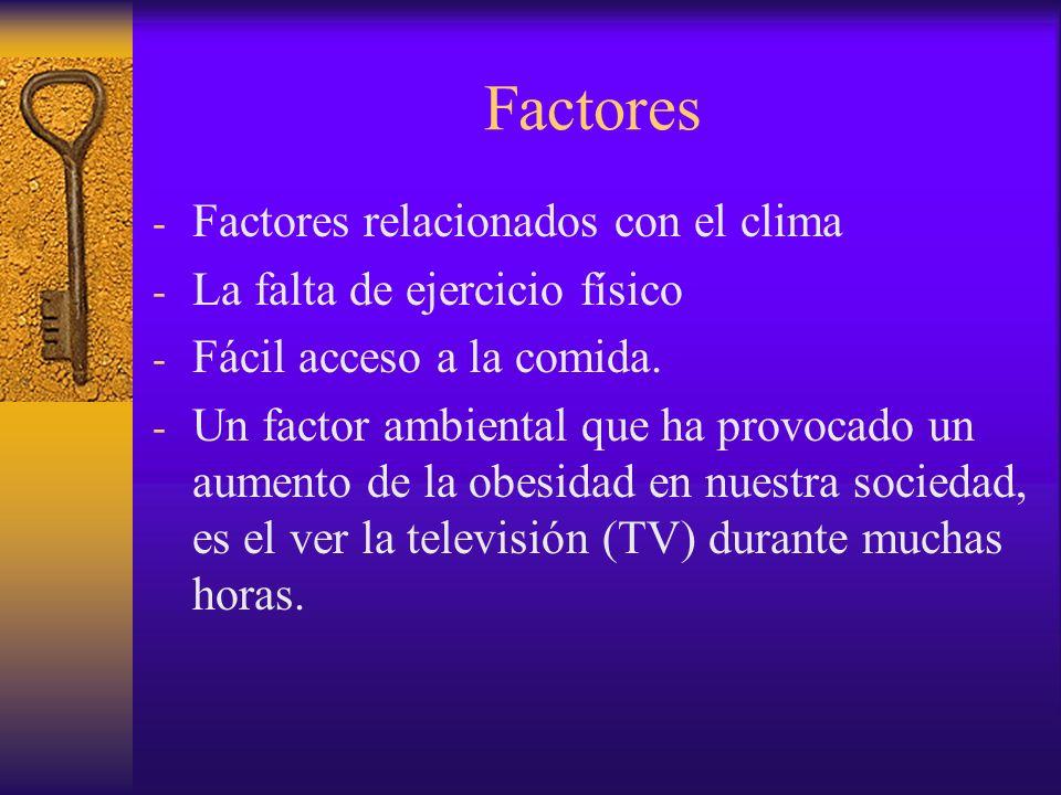 Factores 3.Factores sociales y culturales.