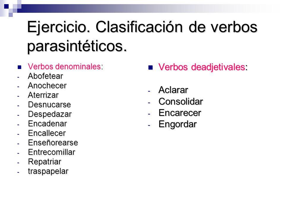 Ejercicio.Clasificación de verbos parasintéticos.