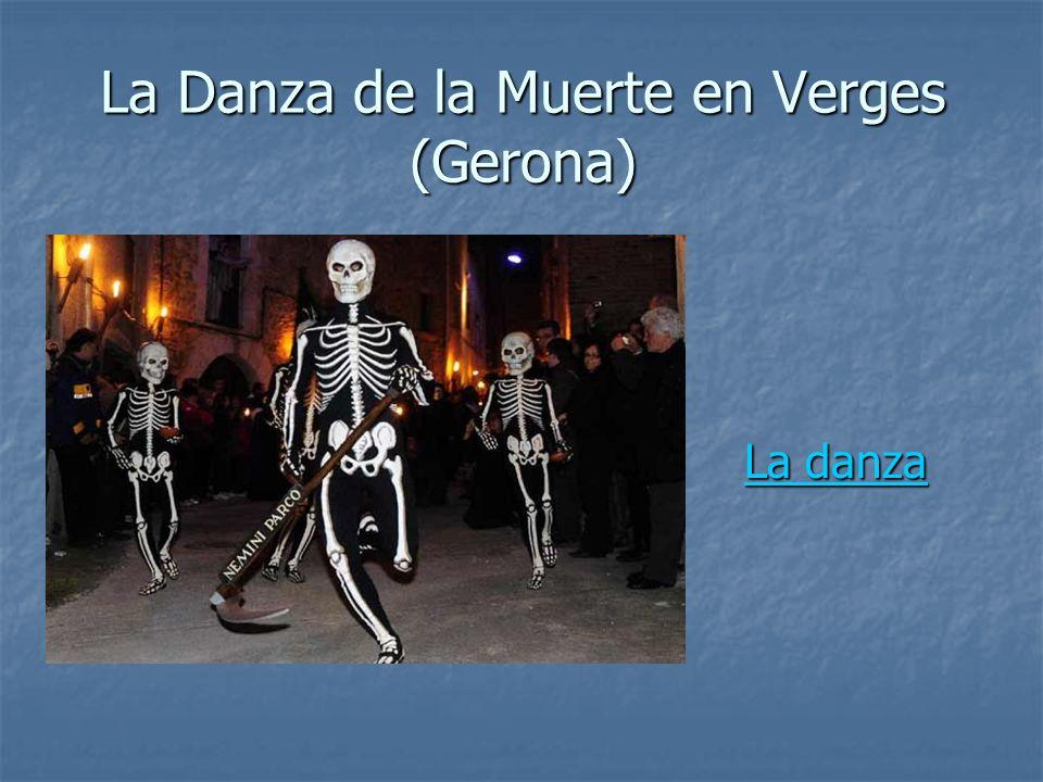 La Danza de la Muerte en Verges (Gerona) La danza La danzaLa danzaLa danza