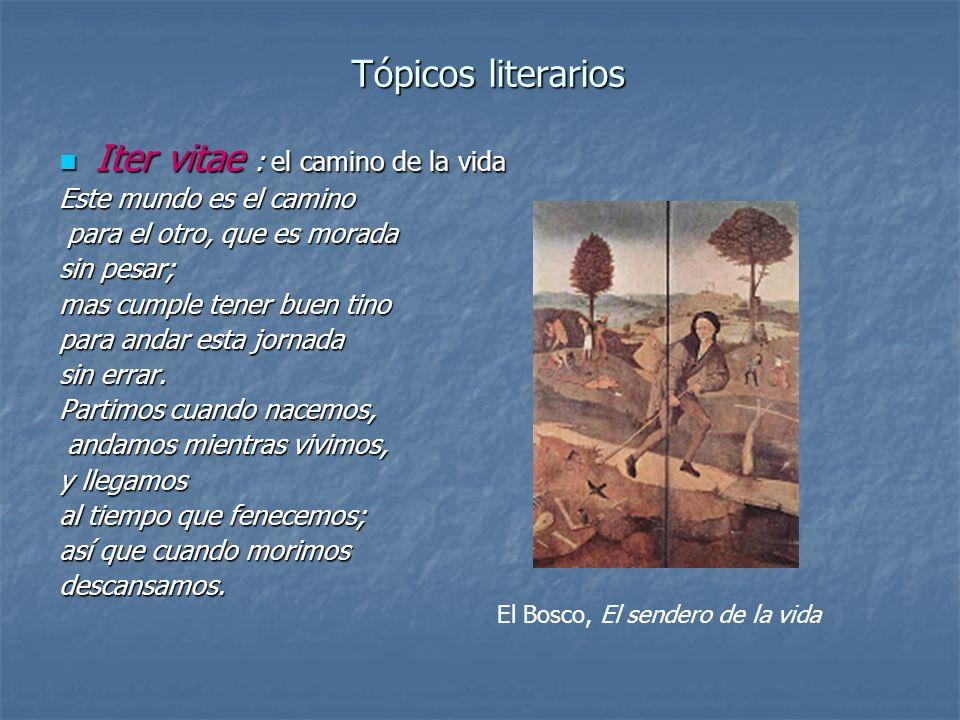 Tópicos literarios Iter vitae : el camino de la vida Iter vitae : el camino de la vida Este mundo es el camino para el otro, que es morada para el otr