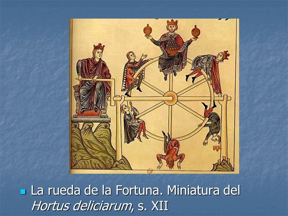 La rueda de la Fortuna. Miniatura del Hortus deliciarum, s. XII La rueda de la Fortuna. Miniatura del Hortus deliciarum, s. XII