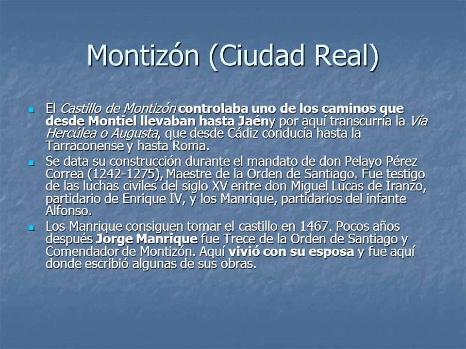 Montizón (Ciudad Real) El Castillo de Montizón controlaba uno de los caminos que desde Montiel llevaban hasta Jaény por aquí transcurría la Vía Hercúl