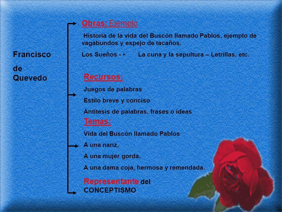 Francisco de Quevedo Obras: Ejemplo Historia de la vida del Buscón llamado Pablos, ejemplo de vagabundos y espejo de tacaños. Los Sueños - La cuna y l