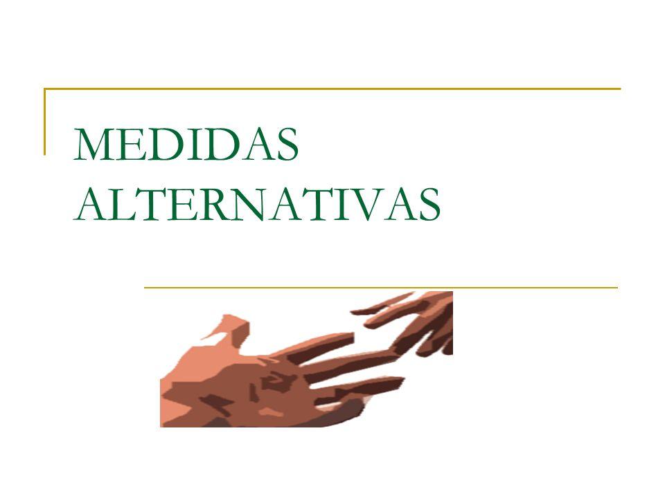 MEDIDAS ALTERNATIVAS