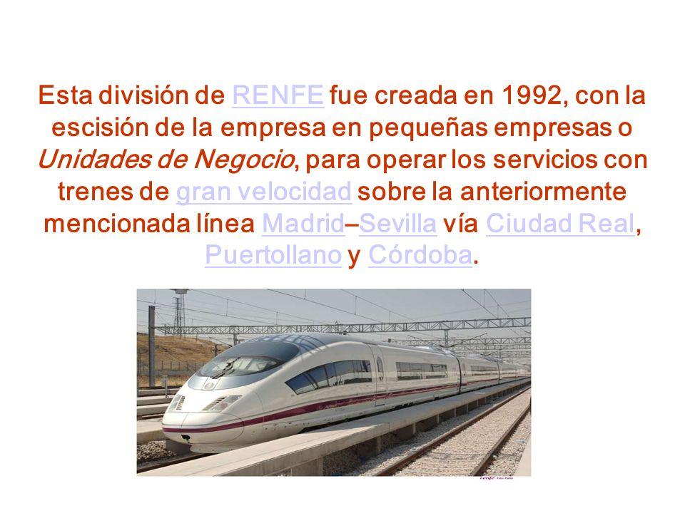 Esta división de RENFE fue creada en 1992, con la escisión de la empresa en pequeñas empresas o Unidades de Negocio, para operar los servicios con tre