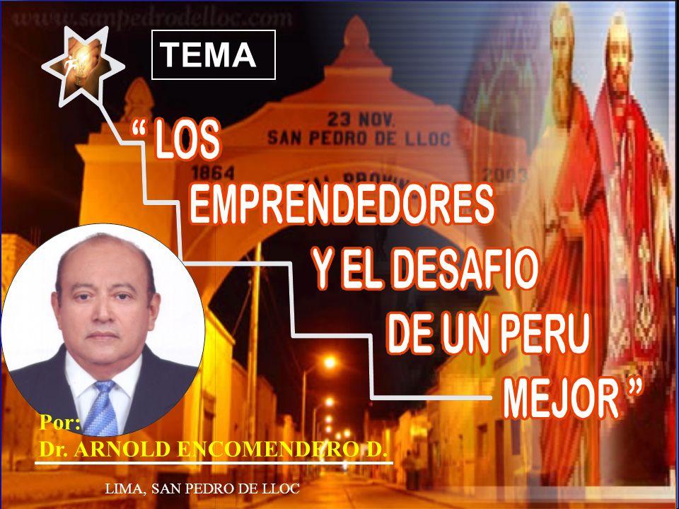 LIMA, SAN PEDRO DE LLOC TEMA Por: Dr. ARNOLD ENCOMENDERO D.