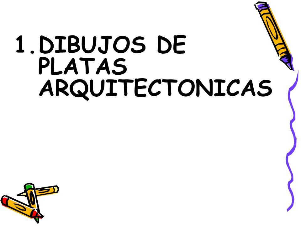 1.DIBUJOS DE PLATAS ARQUITECTONICAS