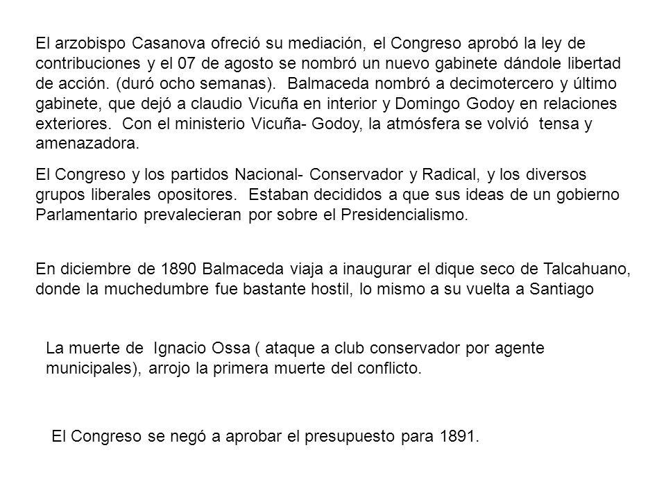 El arzobispo Casanova ofreció su mediación, el Congreso aprobó la ley de contribuciones y el 07 de agosto se nombró un nuevo gabinete dándole libertad