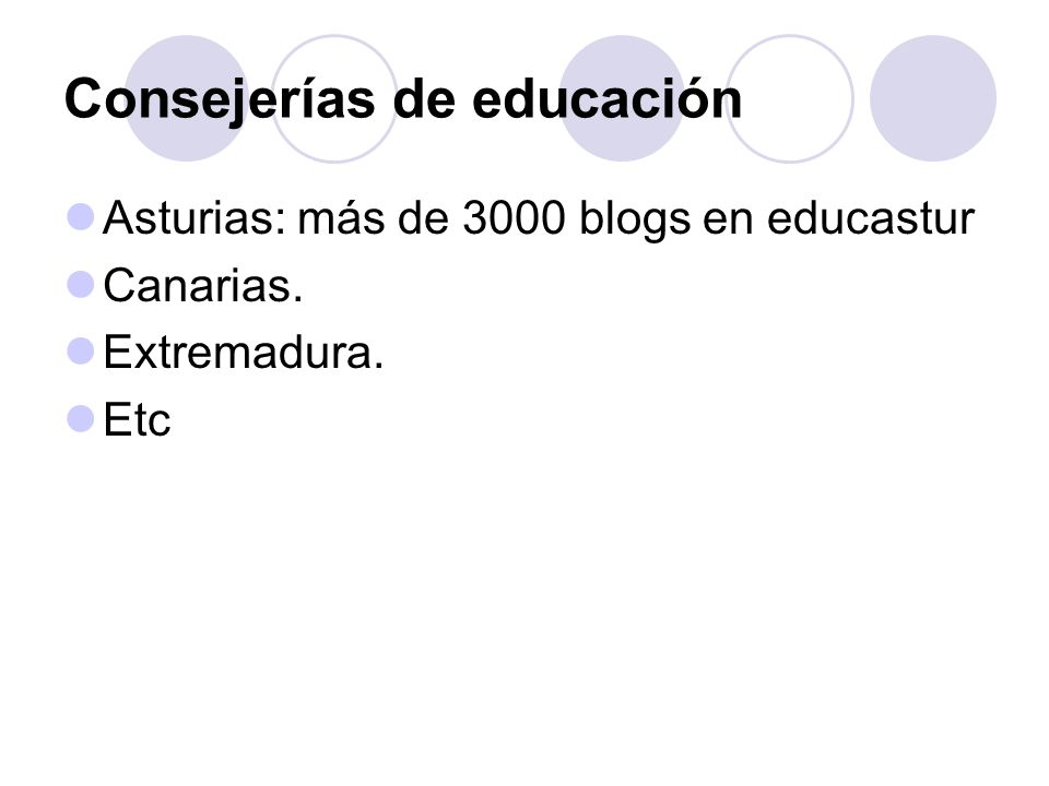 Consejerías de educación Asturias: más de 3000 blogs en educastur Canarias. Extremadura. Etc