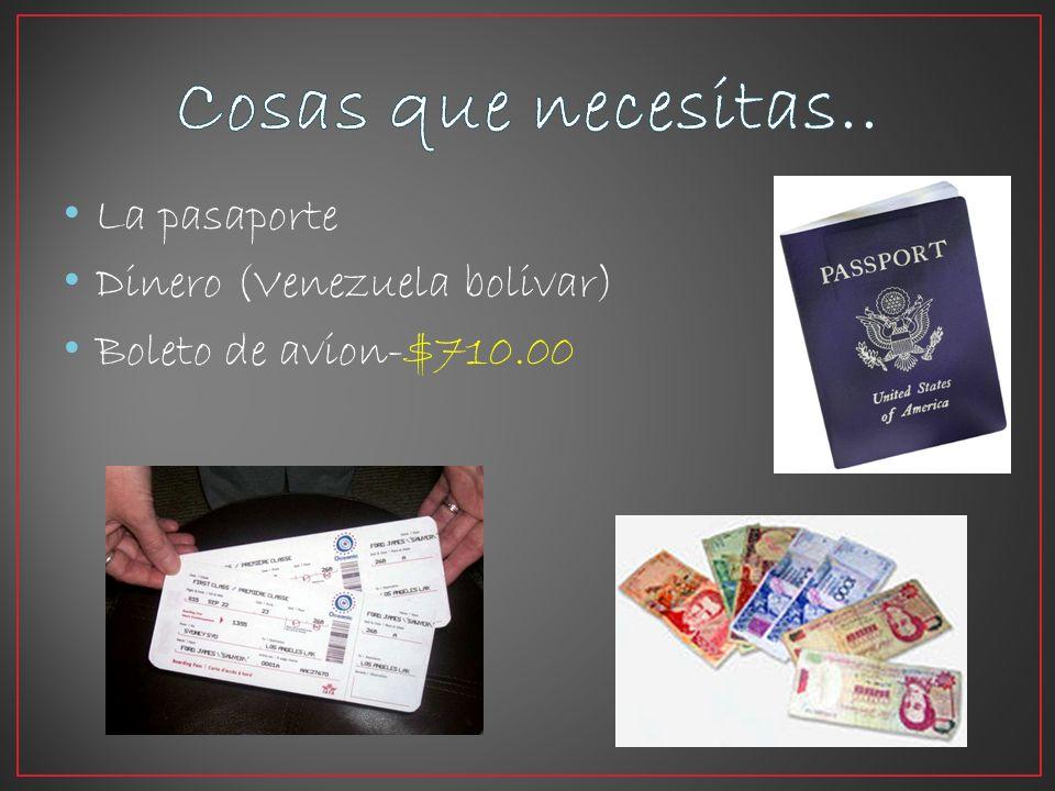 La pasaporte Dinero (Venezuela bolivar) Boleto de avion-$710.00