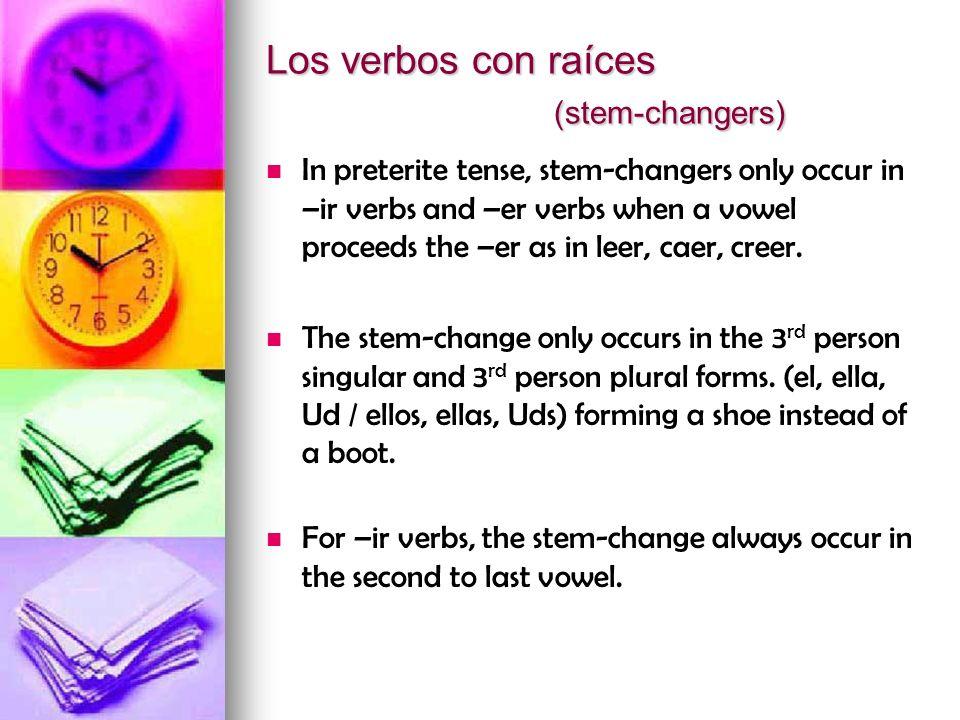 Los verbos con raices continuado...