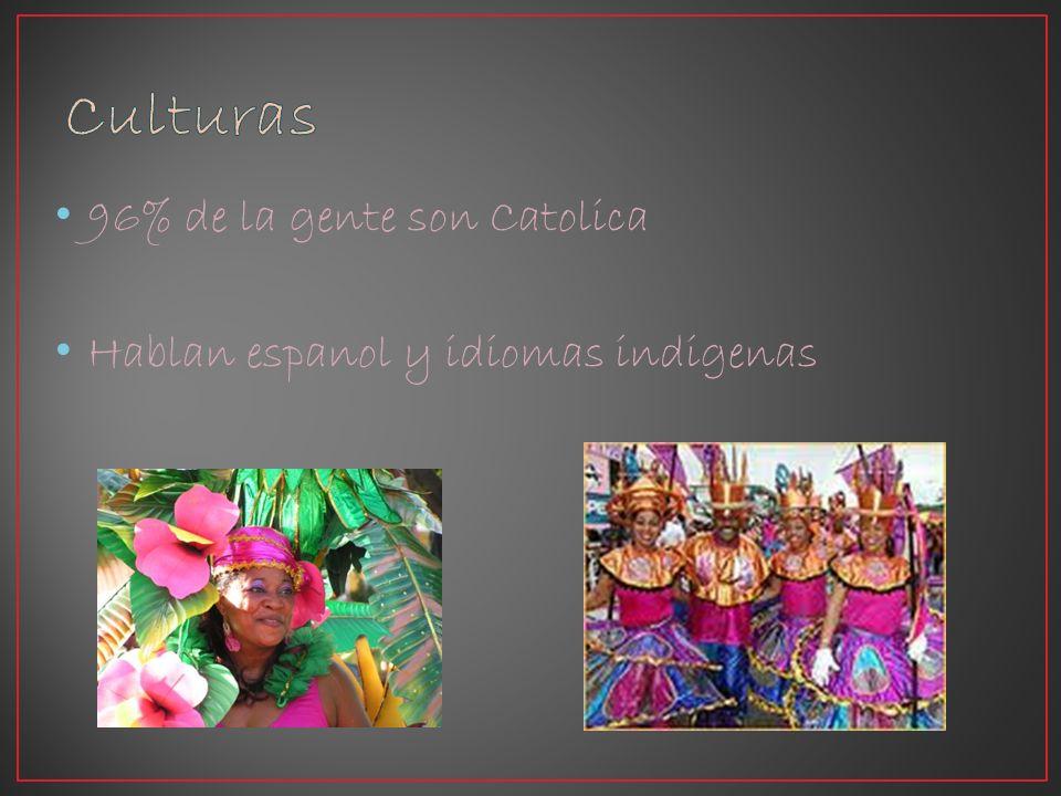 96% de la gente son Catolica Hablan espanol y idiomas indigenas