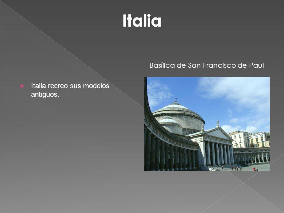 Italia recreo sus modelos antiguos. Basílica de San Francisco de Paul