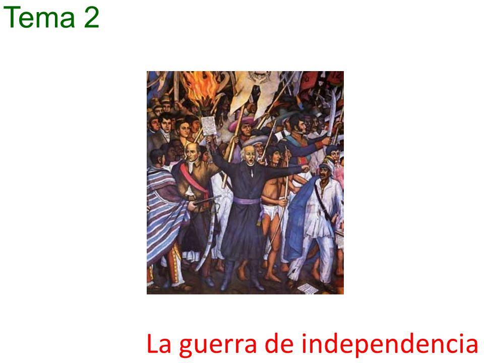 La guerra de independencia Tema 2