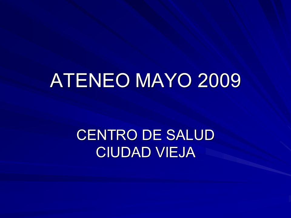 ATENEO MAYO 2009 CENTRO DE SALUD CIUDAD VIEJA