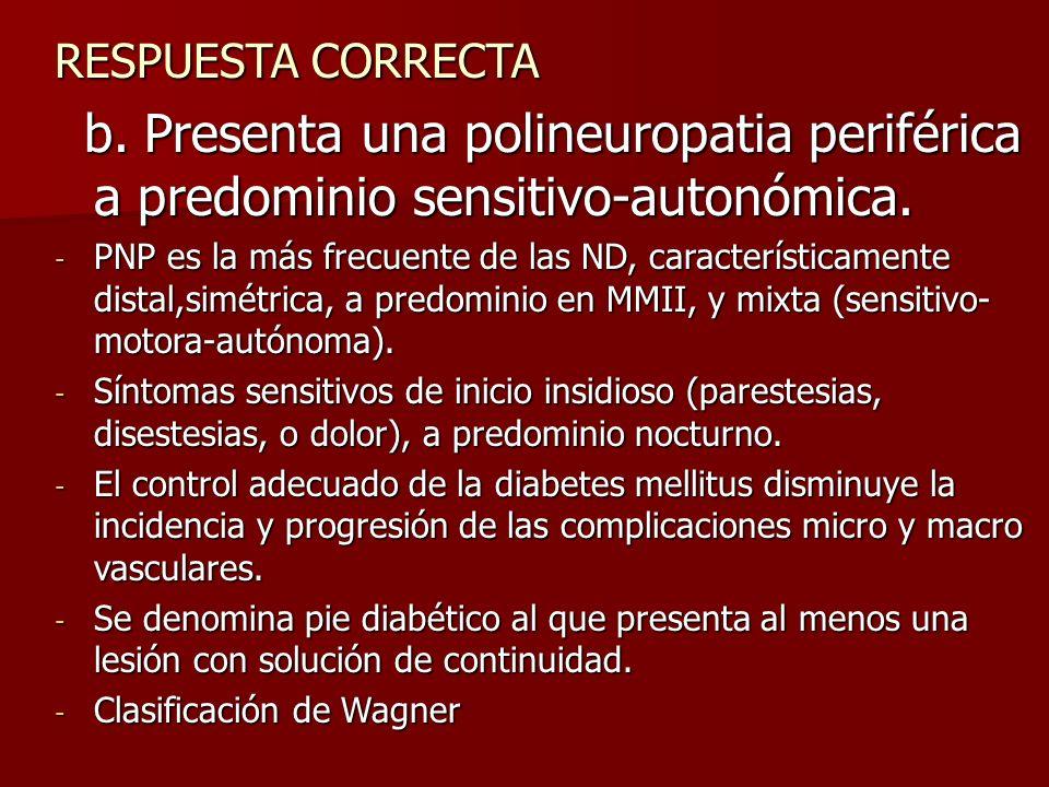 Diabetes 400 En cuanto a la evolución de la DM en nuestra paciente marque la o las opciones correctas: a. Presenta un control adecuado de la patología