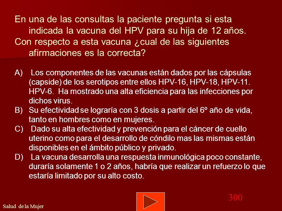 Volver Memograma 200 Salud de la Mujer Indicación en mujeres histerectomizadas. si fue por patología benigna no esta indicada el rastreo c/PAP, si fue