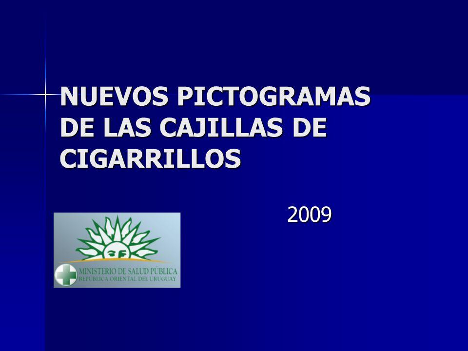 NUEVOS PICTOGRAMAS DE LAS CAJILLAS DE CIGARRILLOS 2009 2009