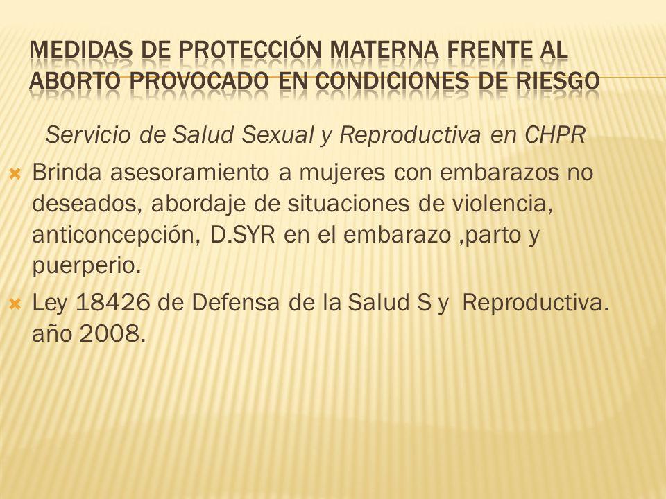 Servicio de Salud Sexual y Reproductiva en CHPR Brinda asesoramiento a mujeres con embarazos no deseados, abordaje de situaciones de violencia, antico